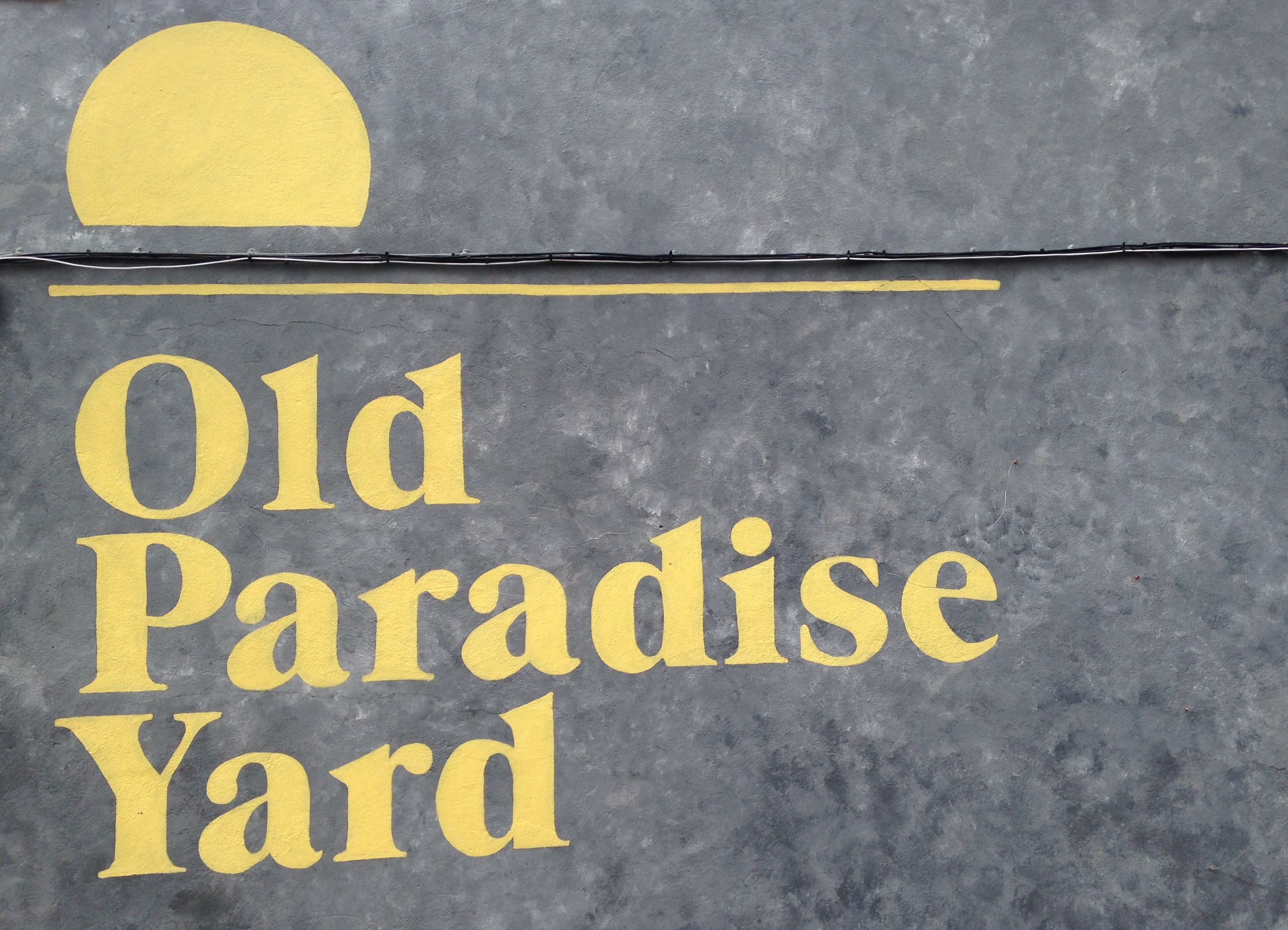 Old Paradise Yard painted sign - kenningtonrunoff.com